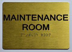 MAINTENANCE ROOM Sign- GOLD
