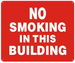 NO SMOKING IN THIS BUILDING SIGN (ALUMINUM SIGNS 10X12)