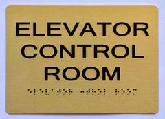 ELEVATOR CONTROL ROOM SIGN- gold