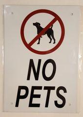 NO PETS SIGN– WHITE ALUMINUM (10X7)