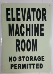 ELEVATOR MACHINE ROOM NO STORAGE PERMITTED SIGN - PHOTOLUMINESCENT GLOW IN THE DARK SIGN (PHOTOLUMINESCENT ALUMINUM SIGNS 14X10)