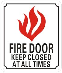 FIRE DOOR KEEP CLOSED AT ALL TIMES SIGN- REFLECTIVE !!! (ALUMINUM SIGNS 7X6)