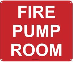 FIRE PUMP ROOM SIGN (ALUMINUM SIGNS 10X12)