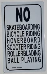 No Skateboarding Bicycle riding, Hoverboard scooter riding Rollerblading ball playing SIGN (Aluminium)