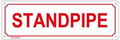 STANDPIPE SIGN (ALUMINUM SIGN SIZED 4X12)