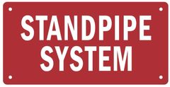 STANDPIPE SYSTEM SIGN (ALUMINUM SIGNS 4X8)