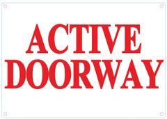 ACTIVE DOORWAY SIGN - WHITE ALUMINUM (ALUMINUM SIGNS 7X10)