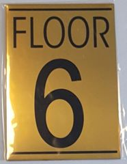 FLOOR NUMBER SIX (6) SIGN – GOLD ALUMINUM (5.75X4)