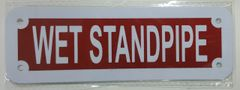 WET STANDPIPE SIGN (ALUMINUM SIGNS 2X6)