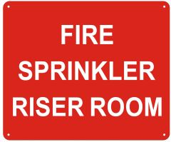 FIRE SPRINKLER RISER ROOM SIGN- REFLECTIVE !!! (ALUMINUM SIGNS 10X12)