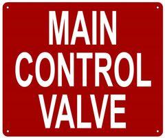 MAIN CONTROL VALVE SIGN- REFLECTIVE !!! (ALUMINUM SIGNS 10X12)