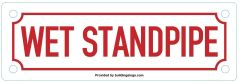 WET STANDPIPE SIGN (ALUMINUM SIGNS 2X7)
