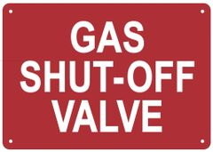 GAS SHUT-OFF VALVE SIGN (ALUMINUM SIGNS 7X10)