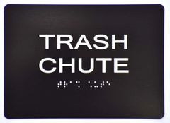 TRASH CHUTE SIGN