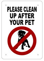 CLEAN UP AFTER YOUR PET SIGN - WHITE ALUMINUM (10X7)