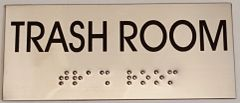 TRASH ROOM SIGN – STAINLESS STEEL (3X6.75)
