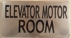 ELEVATOR MOTOR ROOM SIGN – BRUSHED ALUMINUM (6X11.75)