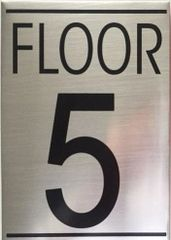 FLOOR NUMBER FIVE (5) SIGN - BRUSHED ALUMINUM