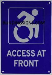 ACCESS AT FRONT SIGN- BLUE BACKGROUND (ALUMINUM SIGNS 10X7)- The Pour Tous Blue LINE