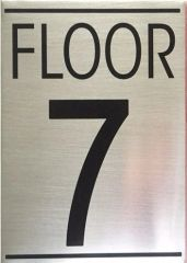 TMENT SIGN- FLOOR NUMBER SEVEN (7) SIGN - BRUSHED ALUMINUM