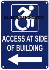 ACCESS AT LEFT SIDE OF BUILDING SIGN- BLUE BACKGROUND (ALUMINUM SIGNS 10X7)- The Pour Tous Blue LINE