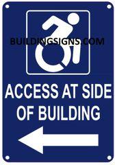 ACCESS AT LEFT SIDE OF BUILDING SIGN- BLUE BACKGROUND (ALUMINUM SIGNS 10X7)- The Pour Tous Blue LINE