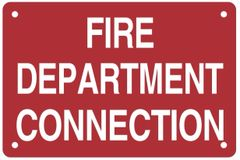 FIRE DEPARTMENT CONNECTION SIGN- RED BACKGROUND (ALUMINUM SIGNS 4X6)