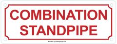 COMBINATION STANDPIPE SIGN (ALUMINUM SIGNS 3X8)