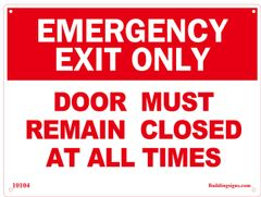 Emergency Exit Door must remain closed at all times SIGN