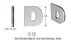 z- APARTMENT, DOOR AND MAILBOX LETTER D SIGN - LETTER SIGN D- SILVER (HIGH QUALITY PLASTIC DOOR SIGNS 0.25 THICK)