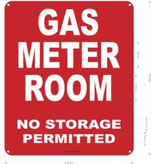 GAS METER ROOM NO STORAGE PERMITTED SIGN (ALUMINUM SIGNS 12X10)