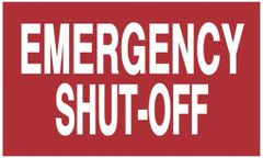EMERGENCY SHUT-OFF SIGN (ALUMINUM SIGNS 3X5)