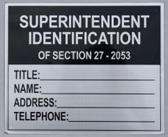 SUPERINTENDENT IDENTIFICATION OF SECTION 27 205 SIGN (Brush ALUMINUM SIGNS 7X8.5)-El blanco Line