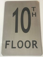 FLOOR NUMBER SIGN - 10TH FLOOR SIGN BRUSHED ALUMINUM (ALUMINUM SIGNS 8X5)- The Mont Argent Line