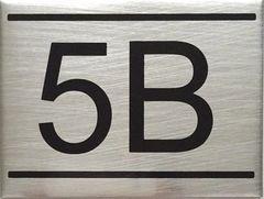 APARTMENT NUMBER SIGN – 5B -BRUSHED ALUMINUM