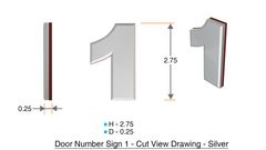 z- APARTMENT, DOOR AND MAILBOX NUMBER ONE SIGN - 1 SIGN- SILVER (HIGH QUALITY PLASTIC DOOR SIGNS 0.25 THICK)