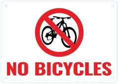NO BICYCLES SIGN- WHITE BACKGROUND RED LETTERS (ALUMINUM SIGNS 7X10)