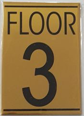 FLOOR NUMBER THREE (3) SIGN – GOLD ALUMINUM (5.75X4)