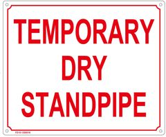 TEMPORARY DRY STANDPIPE SIGN (ALUMINUM SIGN SIZED 10X12)