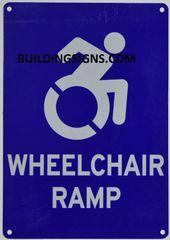 WHEELCHAIR RAMP SIGN- BLUE BACKGROUND (ALUMINUM SIGNS 10X7)- The Pour Tous Blue LINE