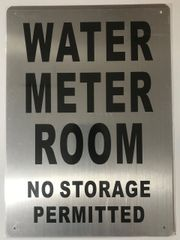WATER METER ROOM NO STORAGE PERMITTED SIGN- BRUSHED ALUMINUM (ALUMINUM SIGNS 14X10)- The Mont Argent Line