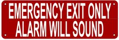 EMERGENCY EXIT ONLY ALARM WILL SOUND SIGN- REFLECTIVE !!! (ALUMINUM 4X12)