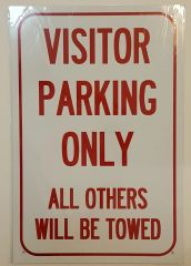 VISITOR PARKING ONLY SIGN–WHITE ALUMINUM (18X12)