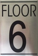 FLOOR NUMBER SIX (6) SIGN - BRUSHED ALUMINUM