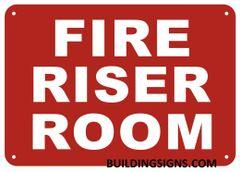 FIRE RISER ROOM SIGN- REFLECTIVE !!! (ALUMINUM SIGNS 7X10)