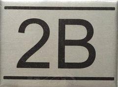 APARTMENT NUMBER SIGN – 2B -BRUSHED ALUMINUM
