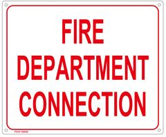 FIRE DEPARTMENT CONNECTION SIGN (ALUMINUM SIGN SIZED 10X12)