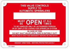 THIS VALVE CONTROLS SUPPLY TO AUTOMATIC SPRINKLERS SIGN (ALUMINUM SIGN SIZED 7X10)