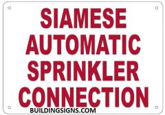 SIAMESE AUTOMATIC SPRINKLER CONNECTION SIGN (ALUMINUM SIGNS 7X10)