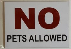NO PETS ALLOWED SIGN – PURE WHITE (5X7)